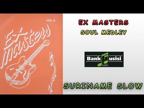 Ex Masters – Soul Medley | Bankmusisi