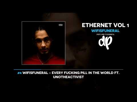 Wifisfuneral - Ethernet Vol 1 (FULL MIXTAPE)