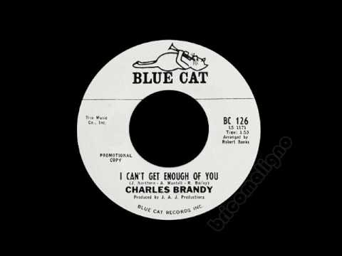 Charles Brandy - I Can't Get Enough Of You
