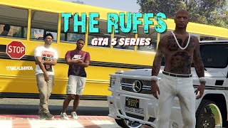 THE RUFFS (THE SERIES THAT NEVER CAME OUT) GTA 5 SKIT BY ITSREAL85 ft. PETTYGANG