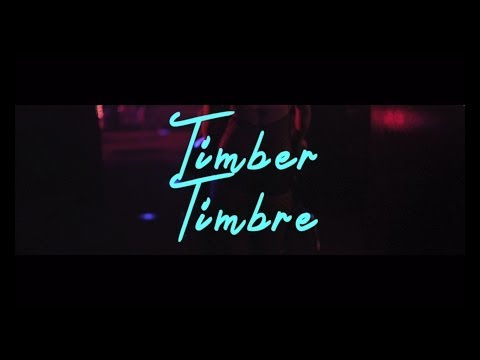 Timber Timbre  Hot Dreams