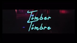 Watch Timber Timbre Hot Dreams video