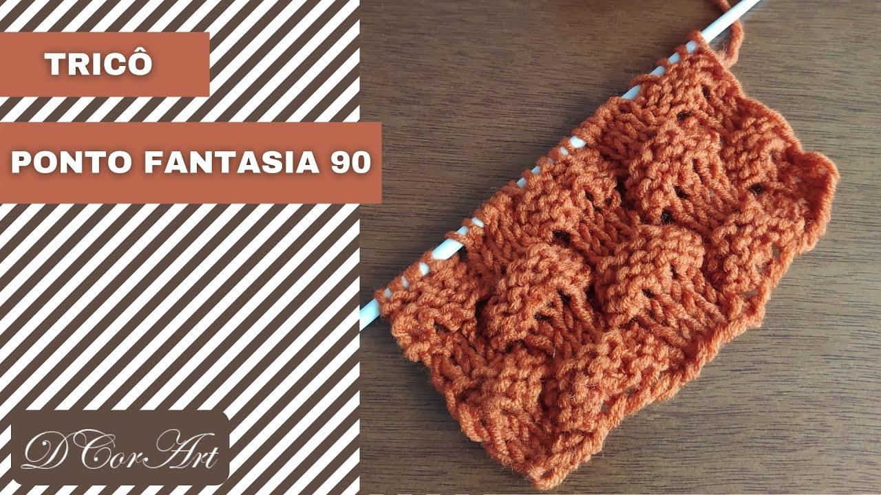 Tricô | PONTO FANTASIA 90 ESTILO 3D (PASSO A PASSO) | Mari Trentini