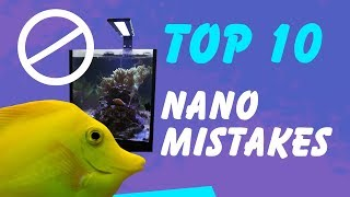 Top 10 Nano Reef Aquarium Mistakes—And How to Avoid Them!
