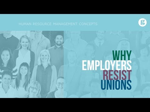 Why Employers Resist Unions