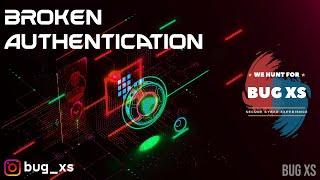 Broken Authentication | 4 Vulnerabilities in 1 video | Bug Bounty