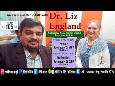 Yasir Qazi's dialogue with Dr. Liz England (U.S. 'L2' Language trainer) | for: Hot FM105