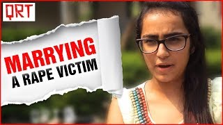 Will you Marry a Rape Victim ? SHOCKING REACTIONS MUST SEE