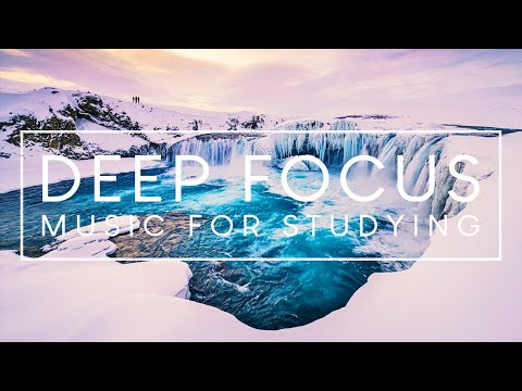 Reading Music To Concentrate - Ambient Study Music For Deep Focus