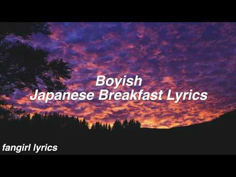 Boyish || Japanese Breakfast Lyrics