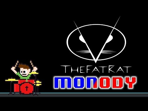 TheFatRat - Monody [feat. Laura Brehm] (Drum Cover) -- The8BitDrummer.mp3