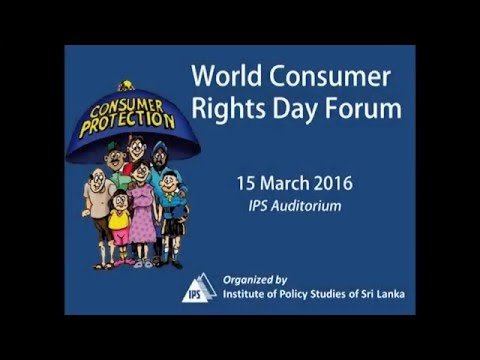 IPS World Consumer Righs Day Forum 2016