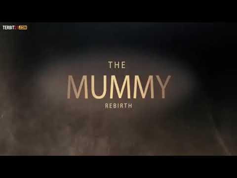 Film The Mummy  Rebirth 2019 Subtitle Indonesia