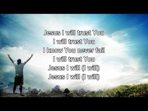 Trust - Hillsong Young & Free (Worship Song with Lyrics)
