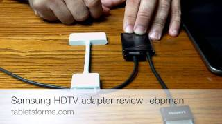 Samsung Galaxy Tab 10.1  HDTV Adapter Review Compared to iPad 2 HDMI Adapter