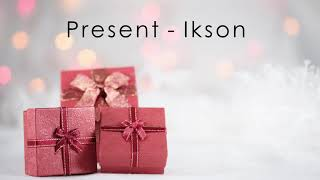 Present - Ikson (No Copyright Music)