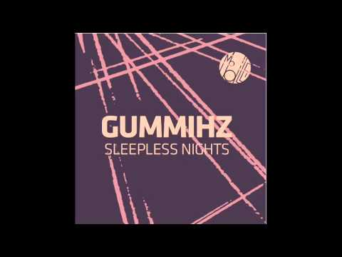 GummiHZ featuring malena perez - sleepless nights