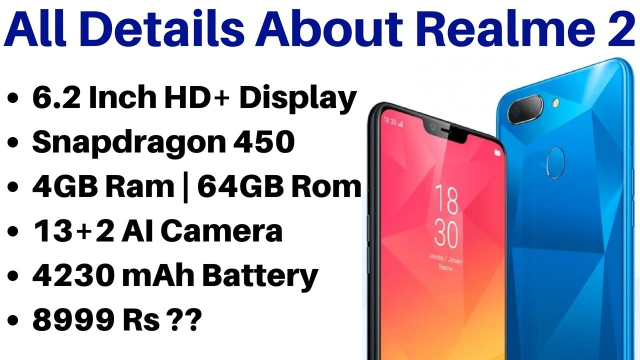 Oppo Realme 2 Smartphones Full Details Specifications And Expected