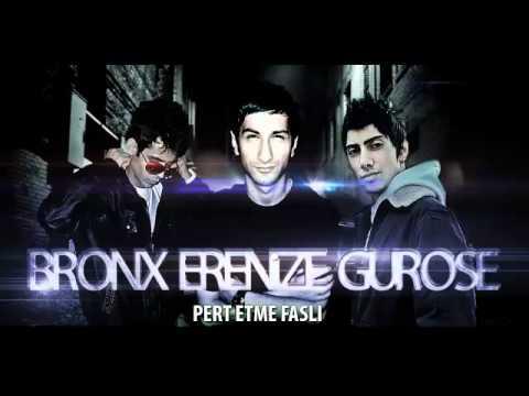 Bronx ft. Erenize&Gurose-Pert