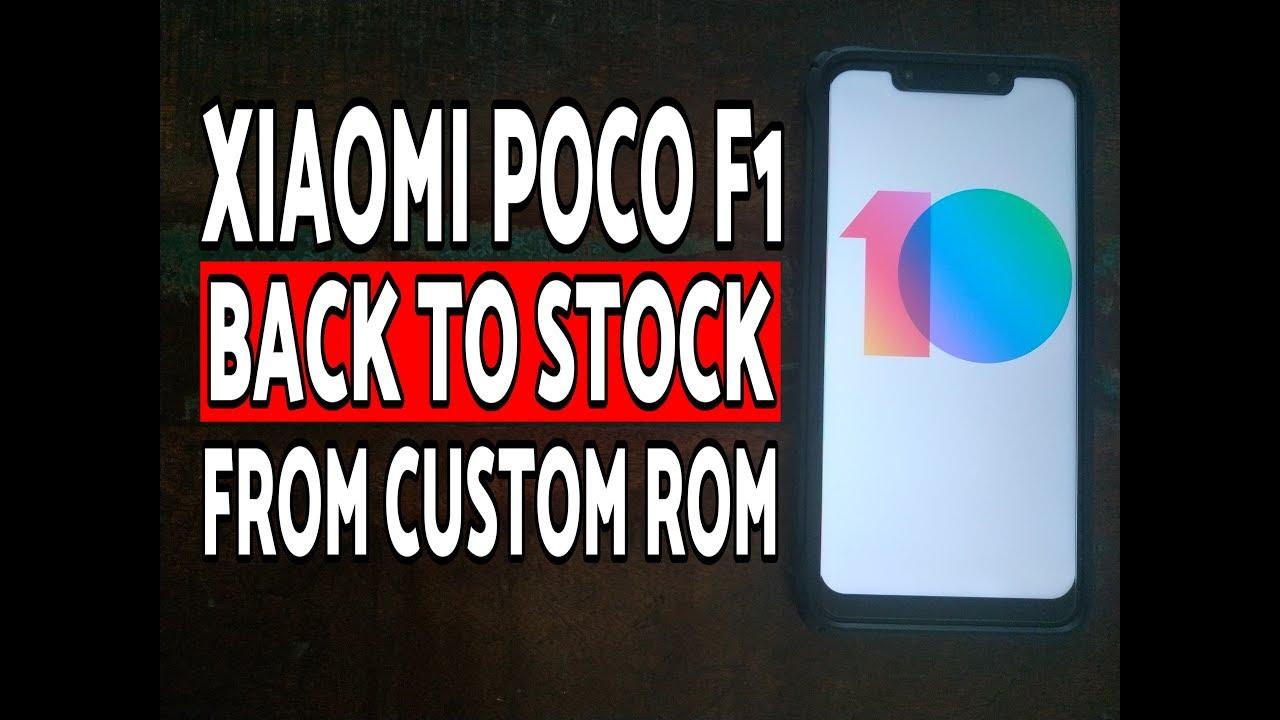 Poco F1 Instal Factory Firmware from Custom ROM
