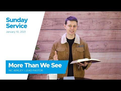 More Than We See - Sunday January 10, 2021 | Numa.Church