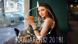 Chillout - KAWIARENKI 2018 ! (Disco Polo)