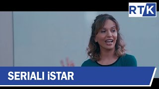 Seriali - iStar - episodi 15   27.10 .2019