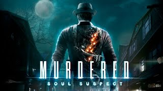 Murdered: Soul Suspect Movie All Cutscenes Ending PC Max Settings 1080p