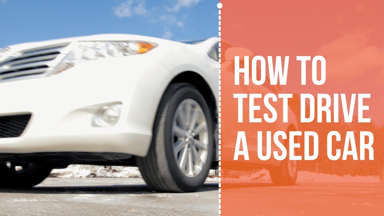 How to Test Drive a Used Car - YouTube