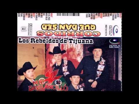 Los Rebeldes De Tijuana -- Corridos Que Dan Sed! (Album Completo)