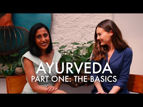 INTRODUCTION TO AYURVEDA Part 1