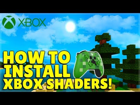 How To Install Shaders For Minecraft Xbox One Easy Voice Tutorial Youtube