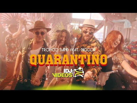 Смотреть клип Tropico Band Ft. Igor Legalazic - Quarantino