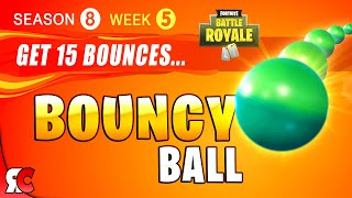 Fortnite WEEK 5 Get 15 Bounces with the Bouncy Ball (Season 8 Challenge - How to get Bouncy Ball)