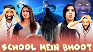 School Mein Bhoot I Horror Comedy I We Are One
