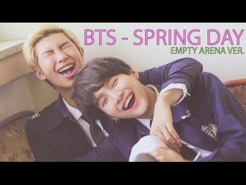 BTS - SPRING DAY / EMPTY ARENA VER. + BASS BOOST (Use Headphones)