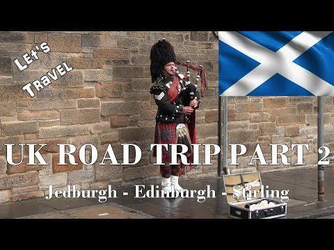 lets-travel-uk-road-trip-part-2-jedburgh-edinburgh-stirling-scotland-travel-guide