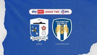 Барроу  2-3  Колчестер Юнайтед видео