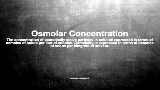 Medical vocabulary: What does Osmolar Concentration mean