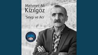 Mehmet Ali Kızılgöz - Yiğidim