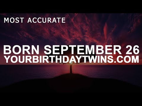 Born on September 26 | Birthday | #aboutyourbirthday | Sample