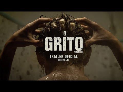 O GRITO   TRAILER OFICIAL LEGENDADO