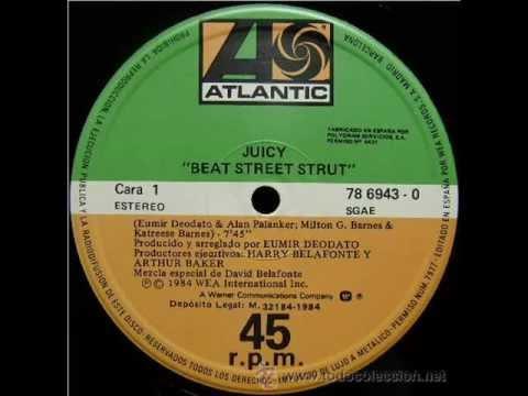 (Juicy) Beat Street Strut 1984