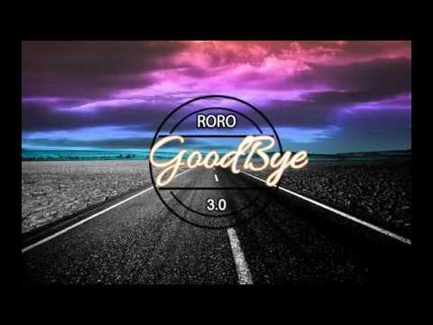 Russ - Goodbye (Remix)/ RORO 3.0