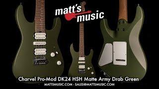 Matt's Music Center - Charvel Pro-Mod DK24 Matte Army Drab Green - Chris Bryant