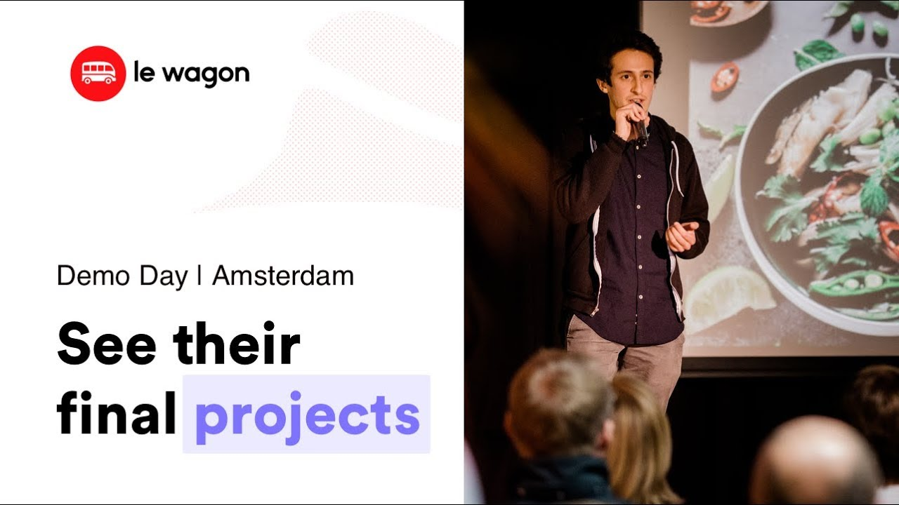 Coding Bootcamp Amsterdam | Le Wagon Demo Day - Batch #259