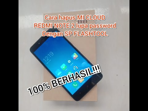 cara-hapus-mi-cloud-redmi-note-2-lupa-pasword-dengan-sp-flashtool