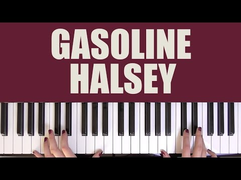 HOW TO PLAY: GASOLINE - HALSEY