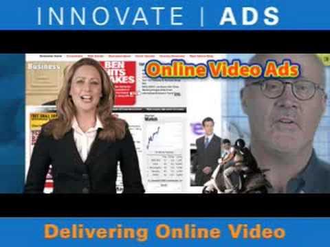 Innovate Ads- Delivering Online Video