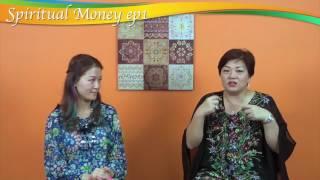 [Spiritual Money]ep1 - Money isn't the problem, you are. (一氣呵成.足本放送)